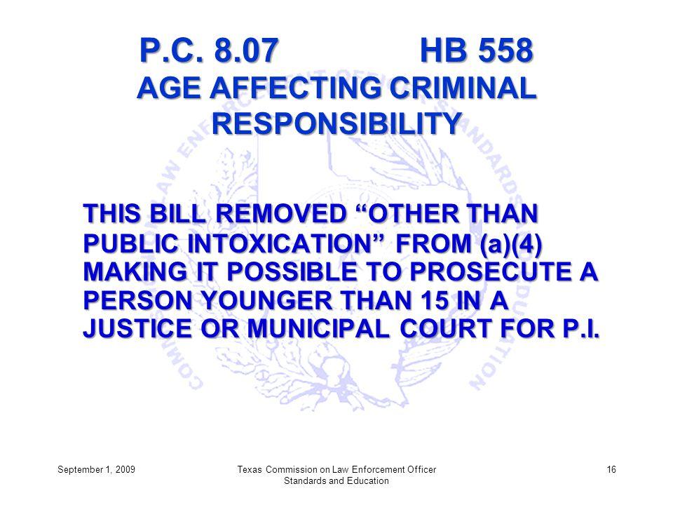 P.C. 8.07 HB 558 AGE AFFECTING CRIMINAL RESPONSIBILITY