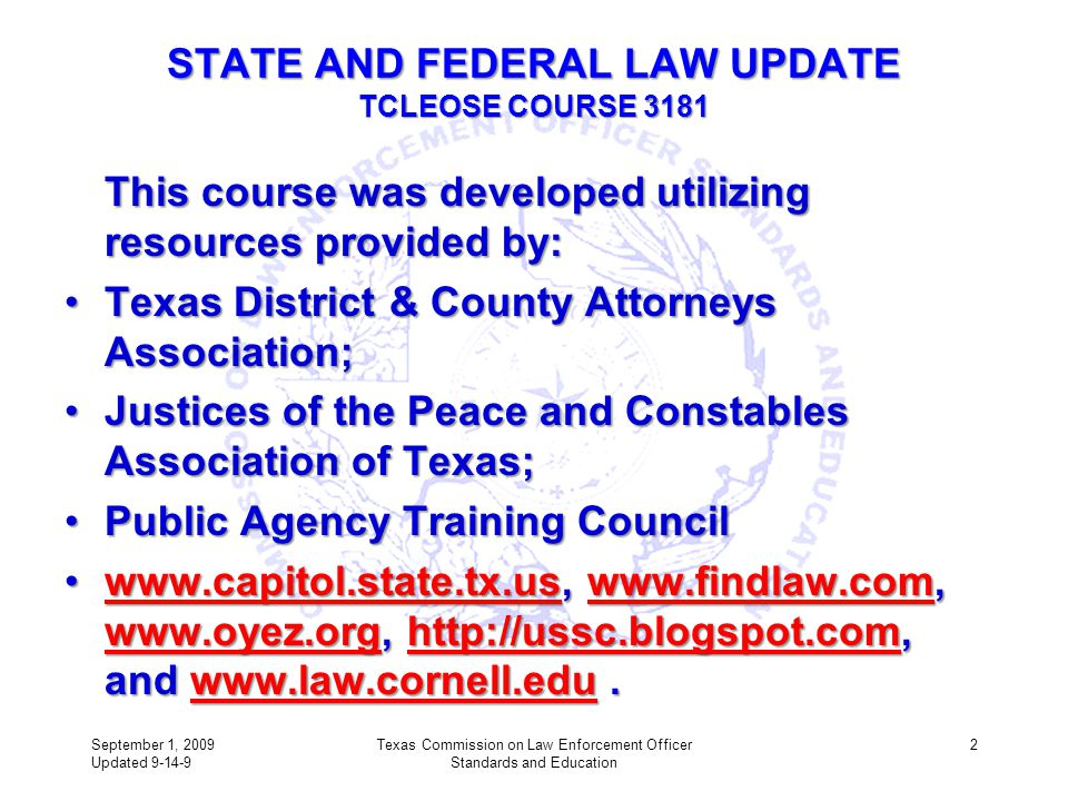 STATE AND FEDERAL LAW UPDATE TCLEOSE COURSE 3181
