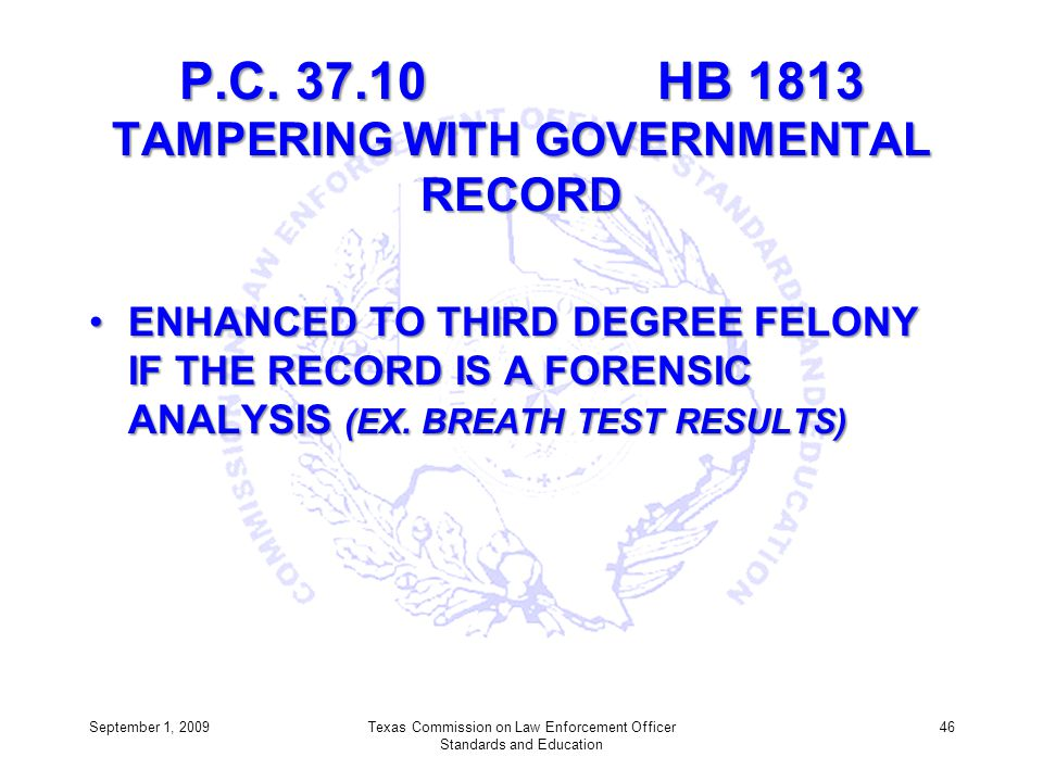 P.C. 37.10 HB 1813 TAMPERING WITH GOVERNMENTAL RECORD