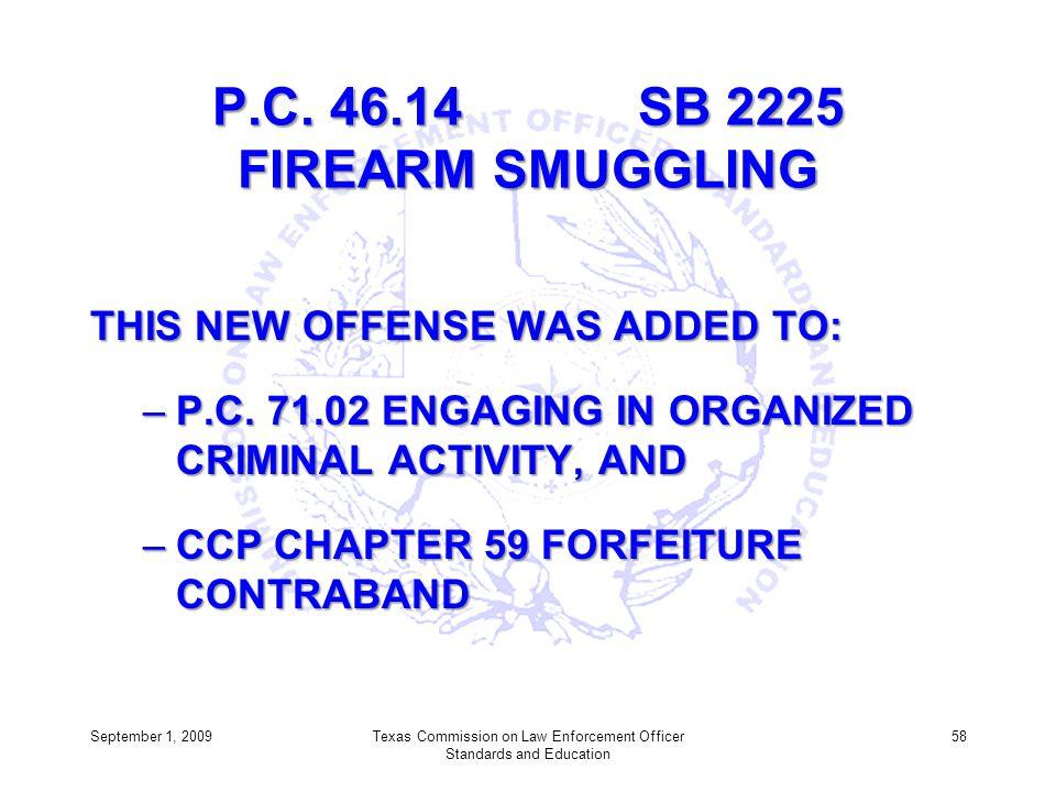 P.C. 46.14 SB 2225 FIREARM SMUGGLING