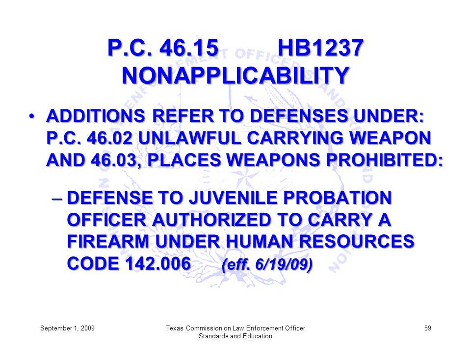 P.C. 46.15 HB1237 NONAPPLICABILITY