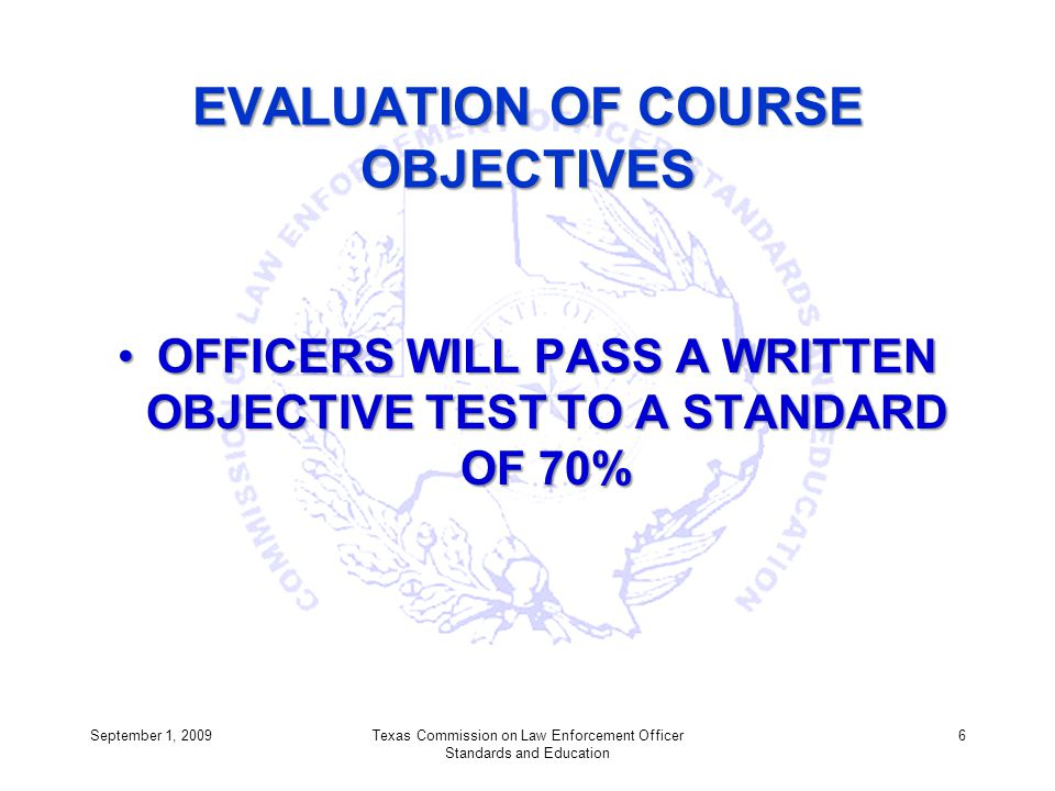 EVALUATION OF COURSE OBJECTIVES