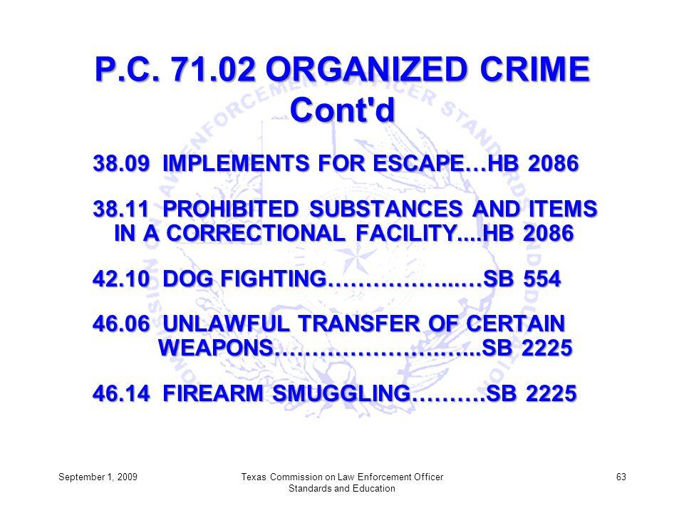 P.C. 71.02 ORGANIZED CRIME Cont d