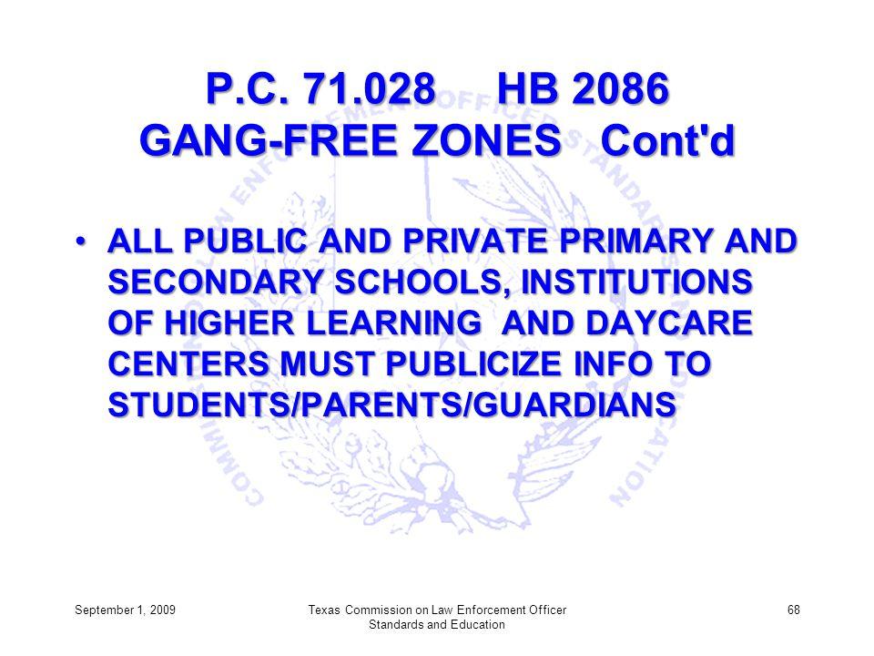 P.C. 71.028 HB 2086 GANG-FREE ZONES Cont d