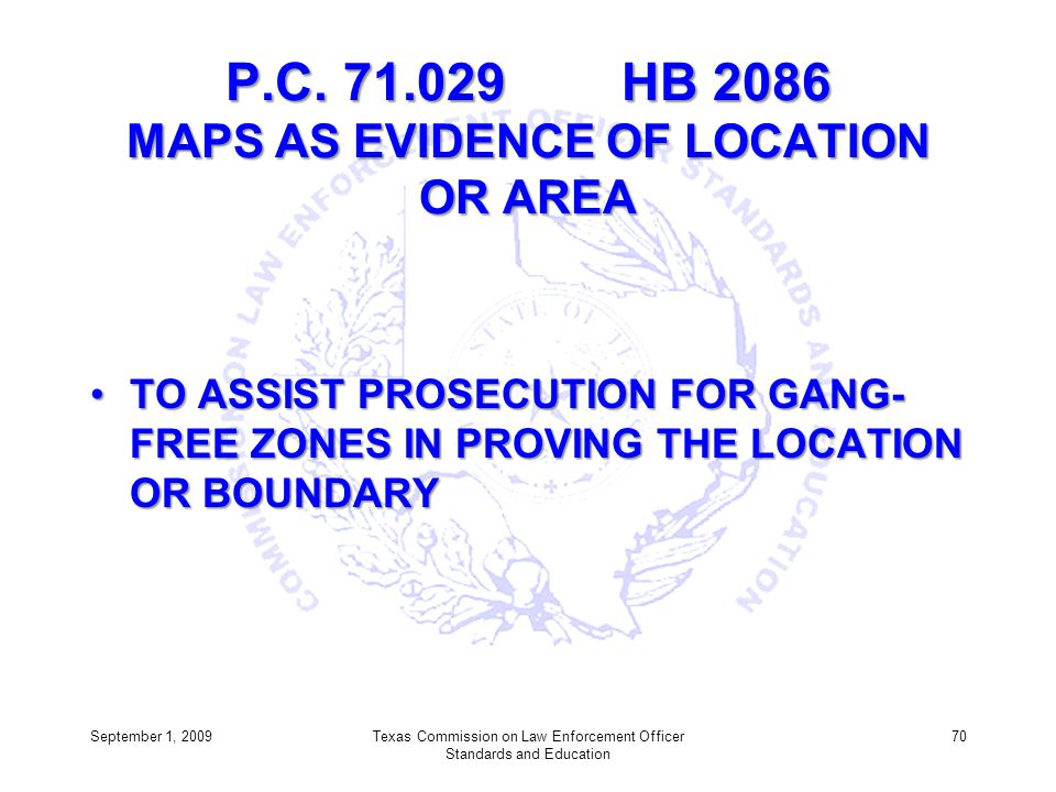 P.C. 71.029 HB 2086 MAPS AS EVIDENCE OF LOCATION OR AREA