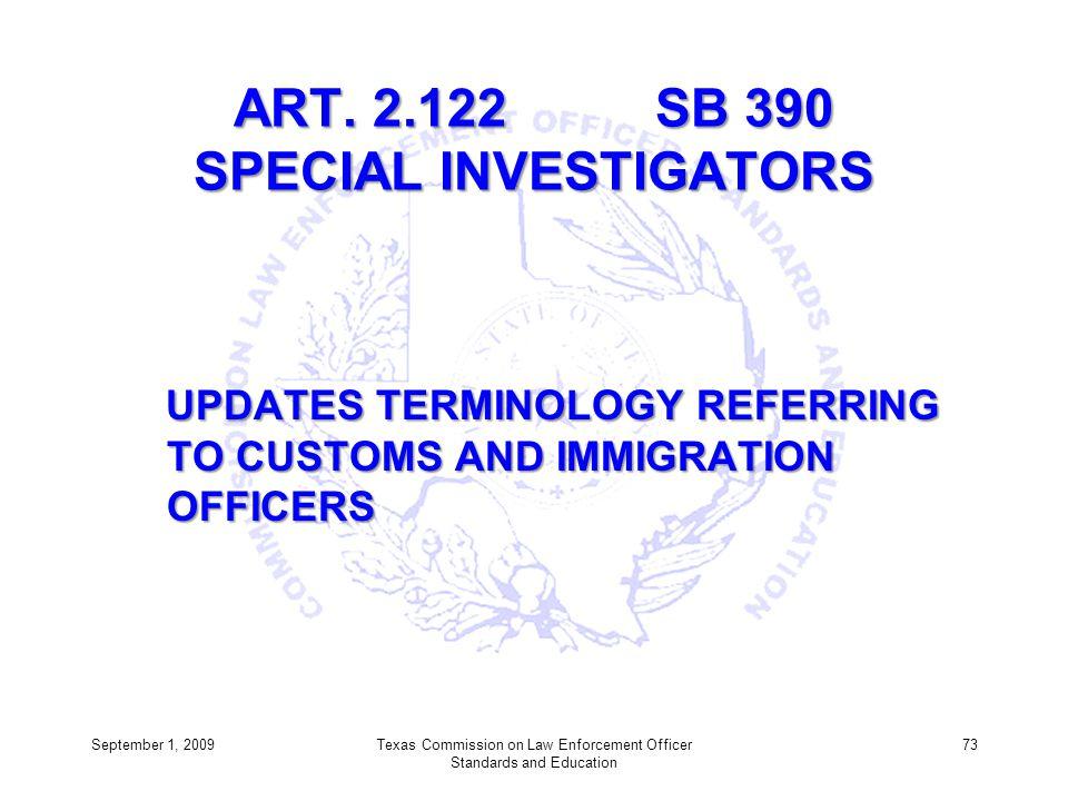 ART. 2.122 SB 390 SPECIAL INVESTIGATORS
