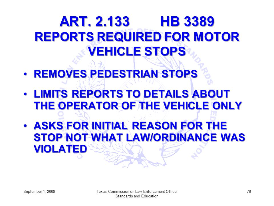 ART. 2.133 HB 3389 REPORTS REQUIRED FOR MOTOR VEHICLE STOPS