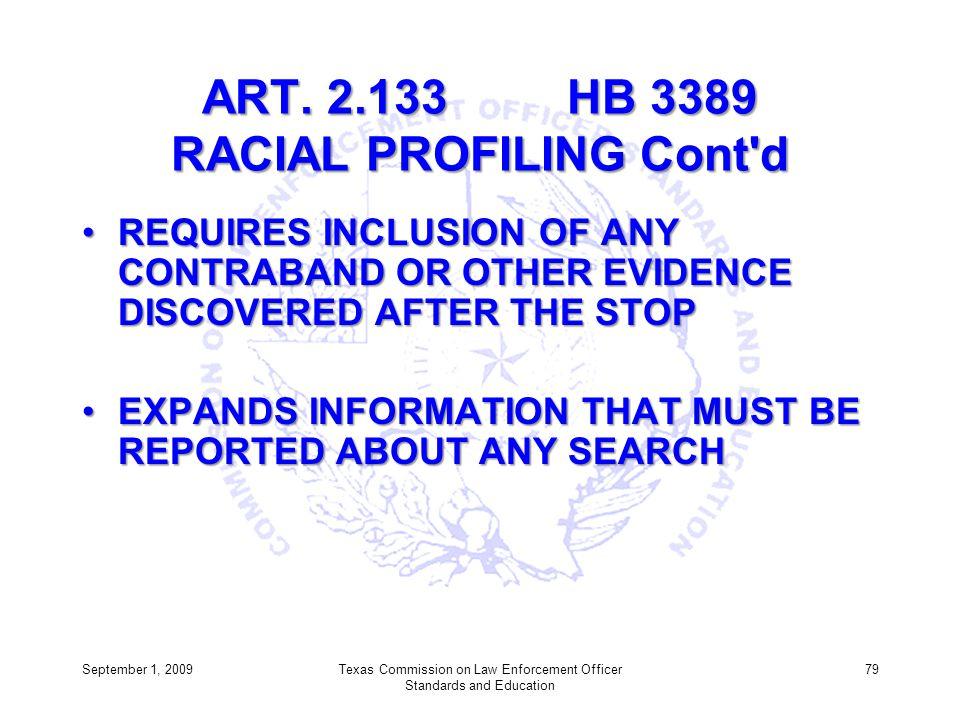 ART. 2.133 HB 3389 RACIAL PROFILING Cont d