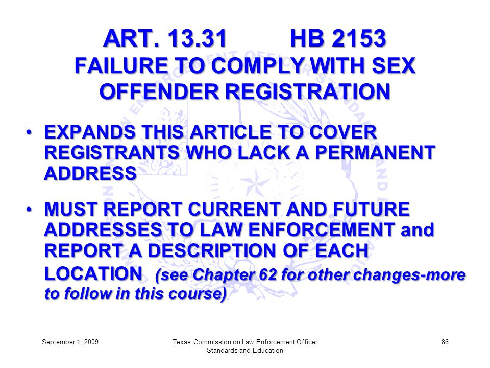 ART. 13.31 HB 2153 FAILURE TO COMPLY WITH SEX OFFENDER REGISTRATION