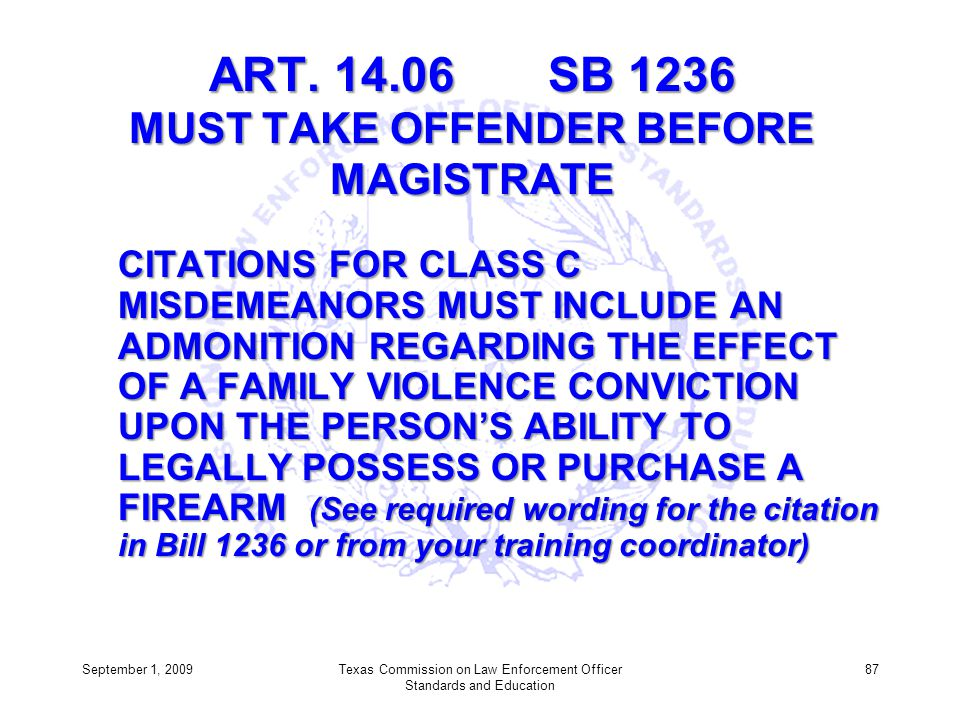 ART. 14.06 SB 1236 MUST TAKE OFFENDER BEFORE MAGISTRATE
