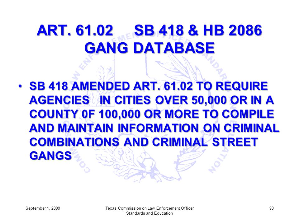 ART. 61.02 SB 418 & HB 2086 GANG DATABASE