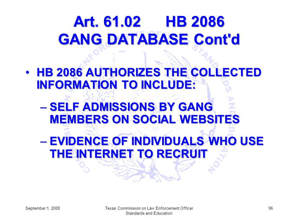Art. 61.02 HB 2086 GANG DATABASE Cont d