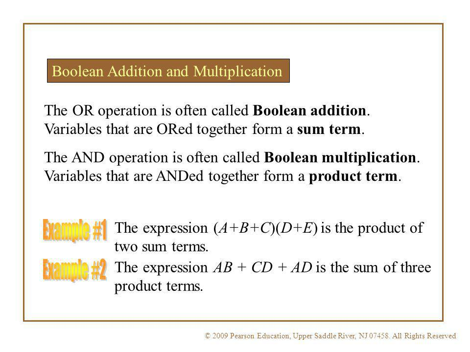 Example #1 Example #2 Boolean Addition and Multiplication