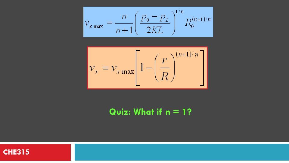Quiz: What if n = 1 CHE315