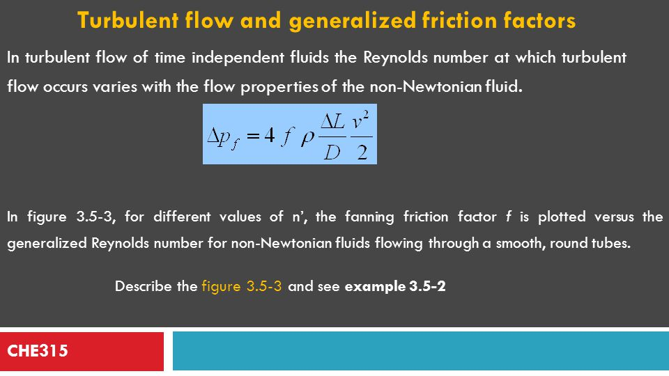 Turbulent flow and generalized friction factors