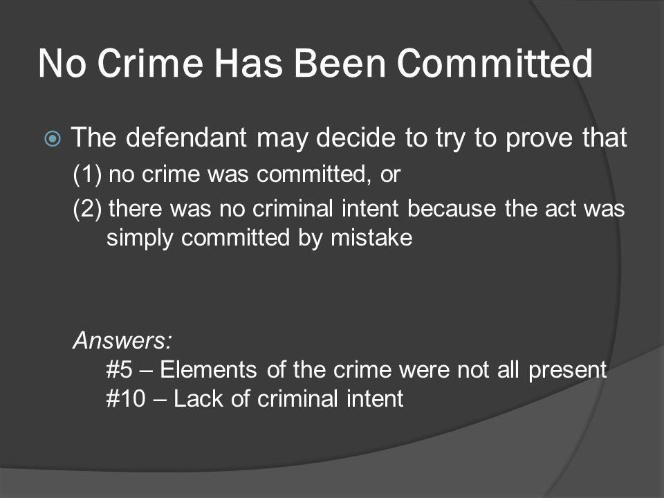 No Crime Has Been Committed
