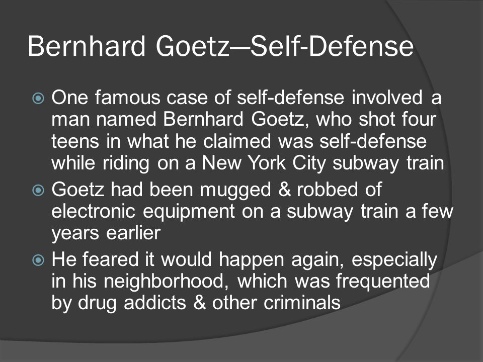 Bernhard Goetz—Self-Defense