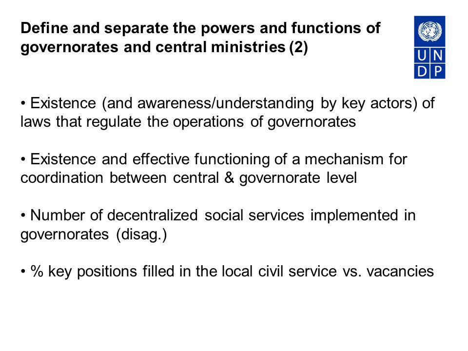 Define and separate the powers and functions of governorates and central ministries (2)