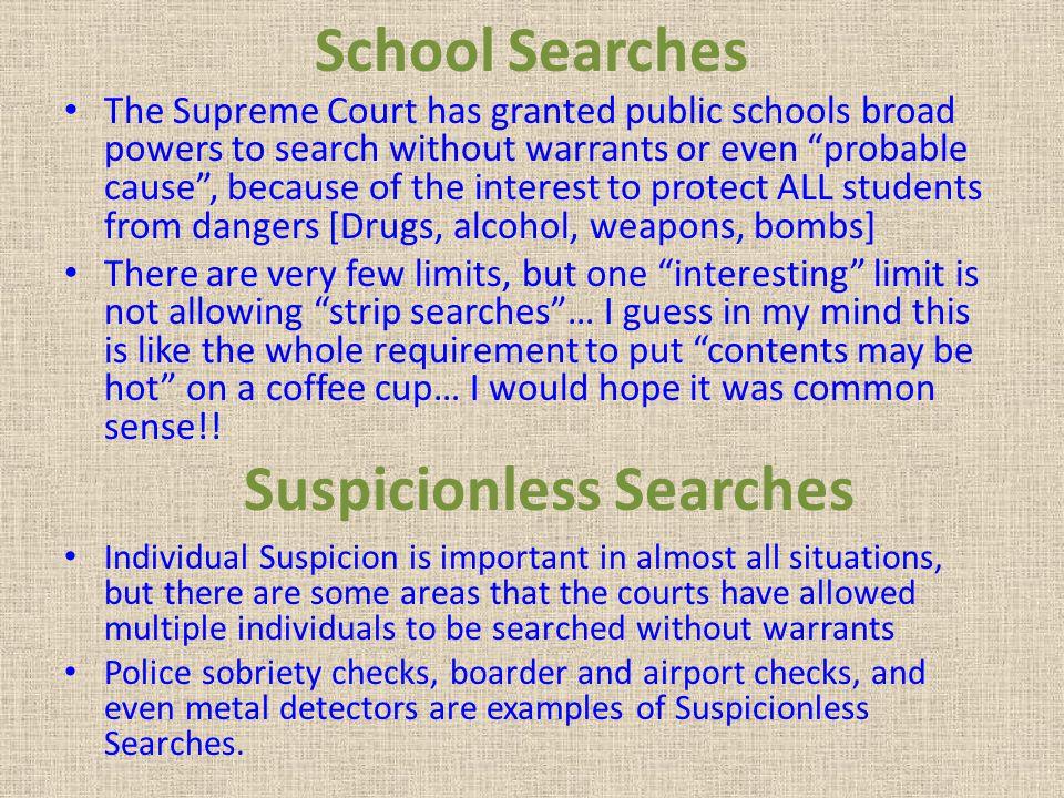 Suspicionless Searches