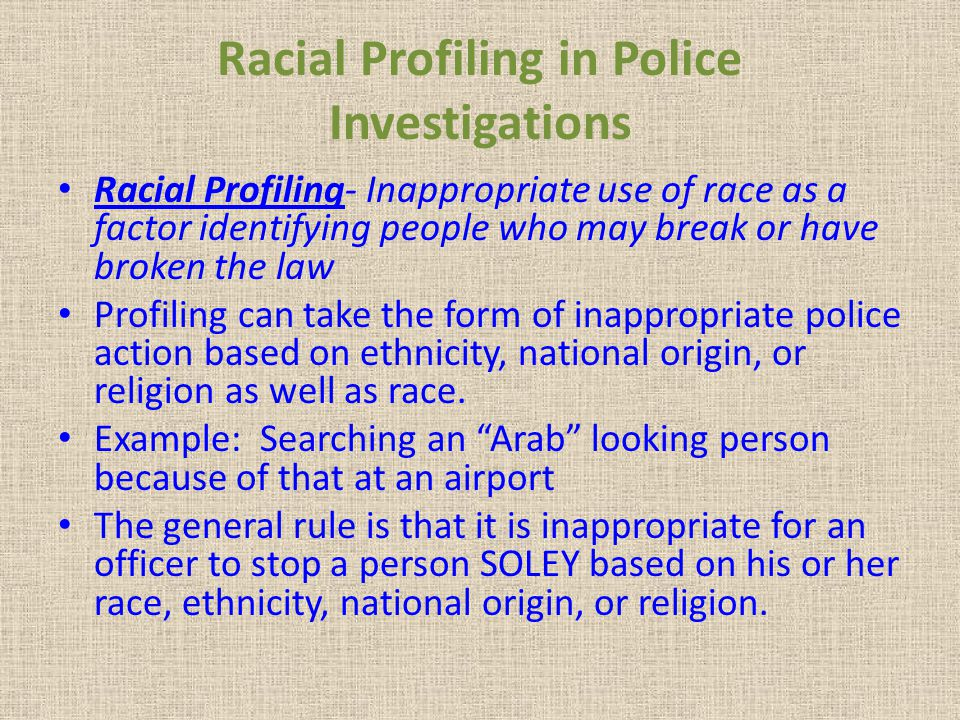 Racial Profiling in Police Investigations