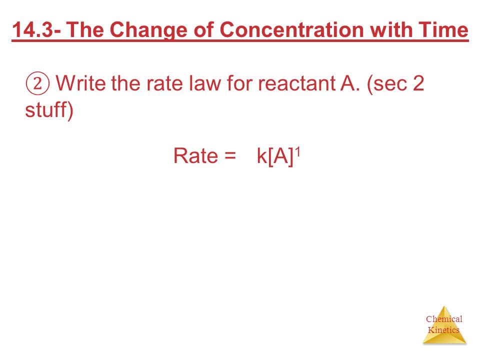14.3- The Change of Concentration with Time
