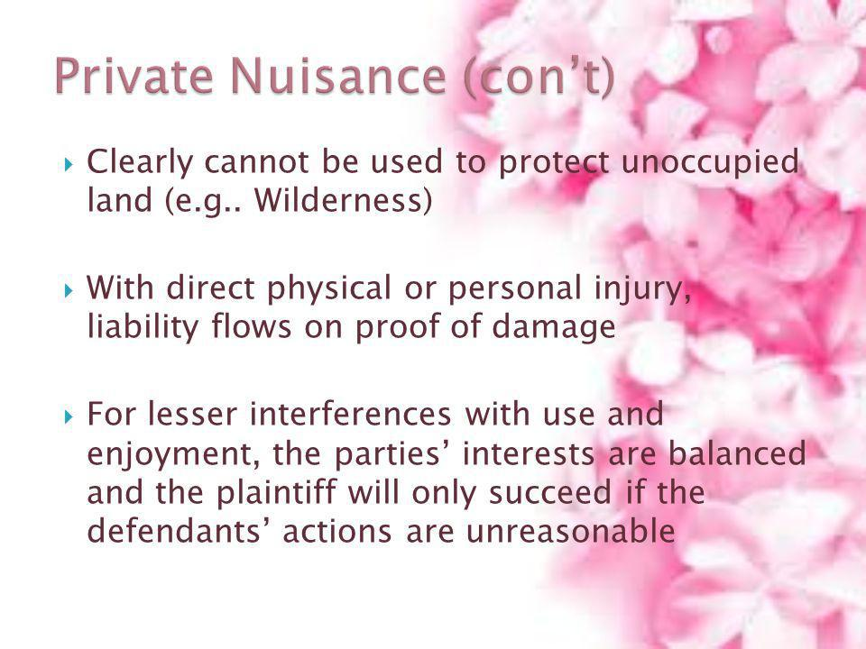 Private Nuisance (con't)