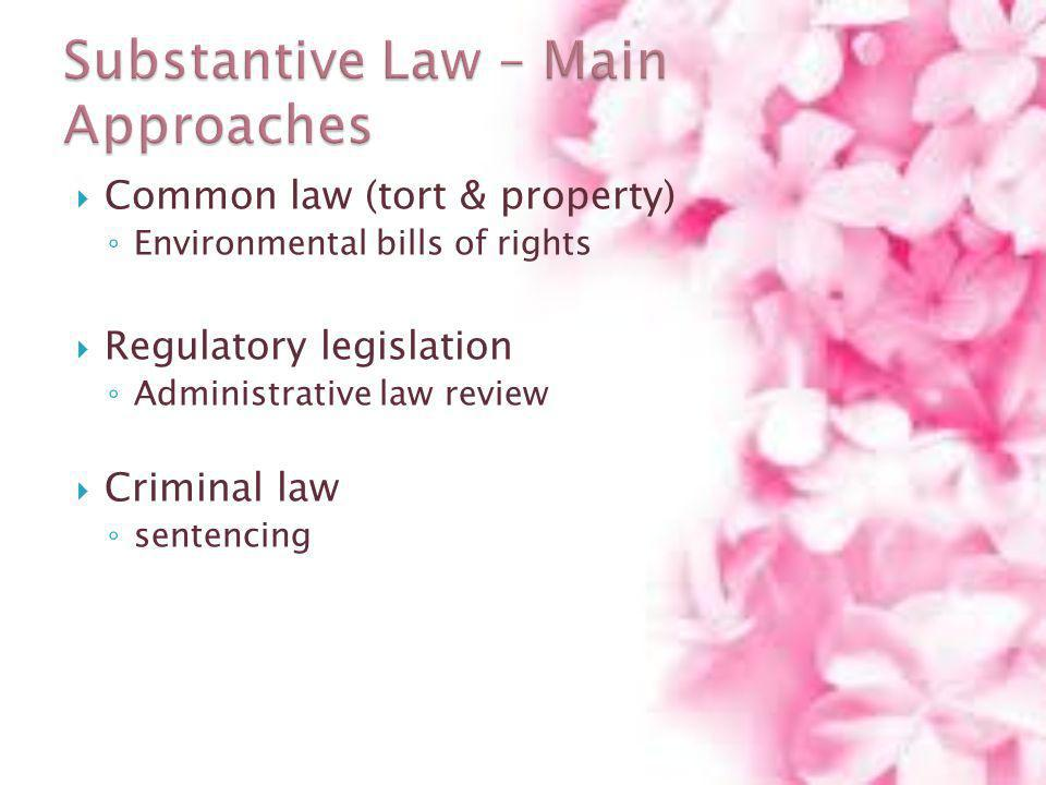 Substantive Law – Main Approaches