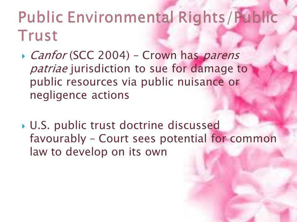 Public Environmental Rights/Public Trust