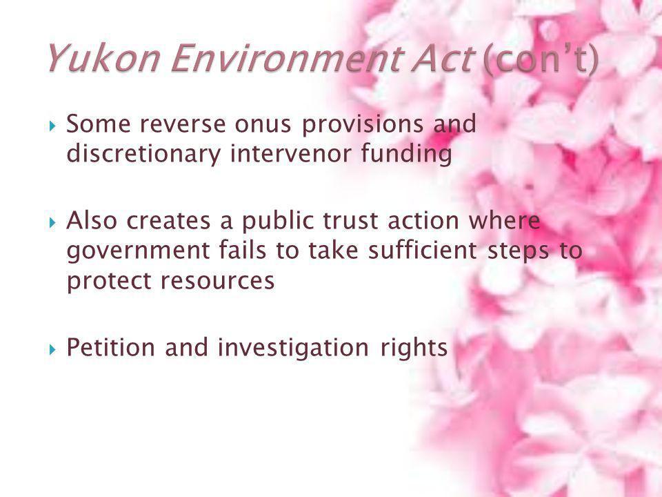 Yukon Environment Act (con't)