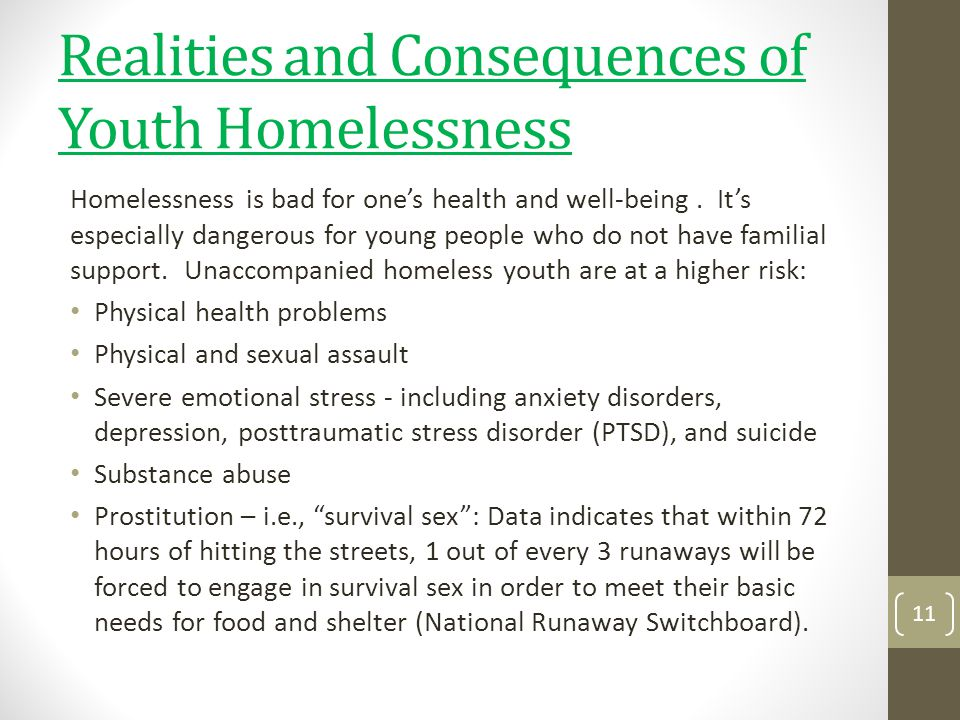 Realities and Consequences of Youth Homelessness