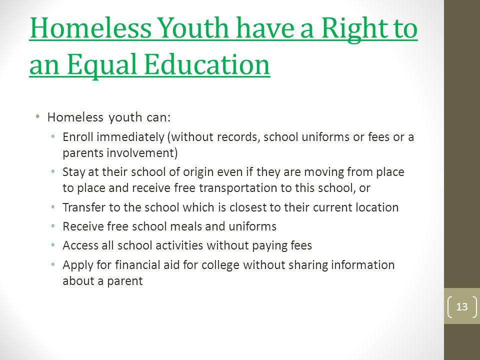 Homeless Youth have a Right to an Equal Education