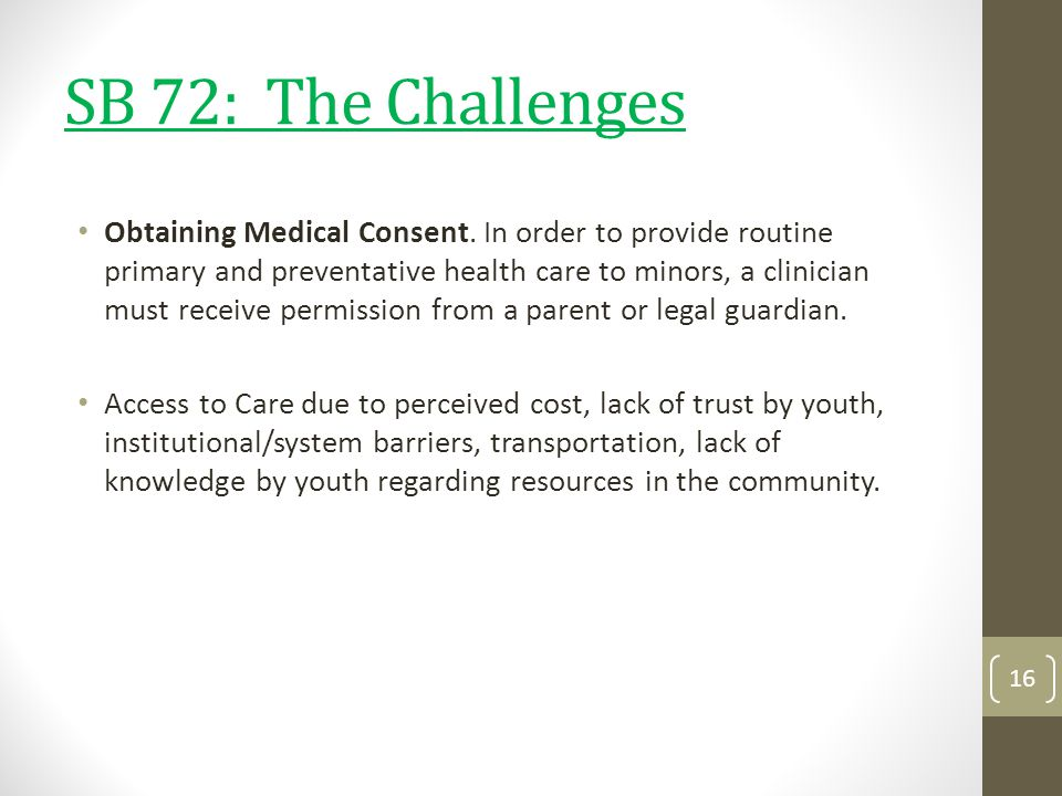 SB 72: The Challenges