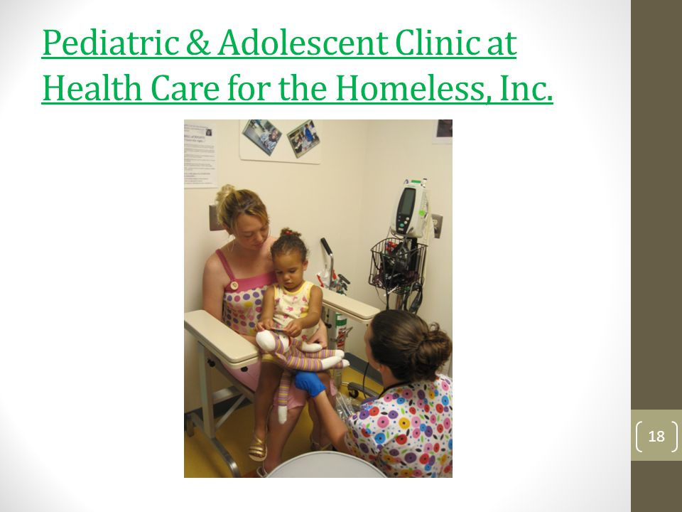 Pediatric & Adolescent Clinic at Health Care for the Homeless, Inc.