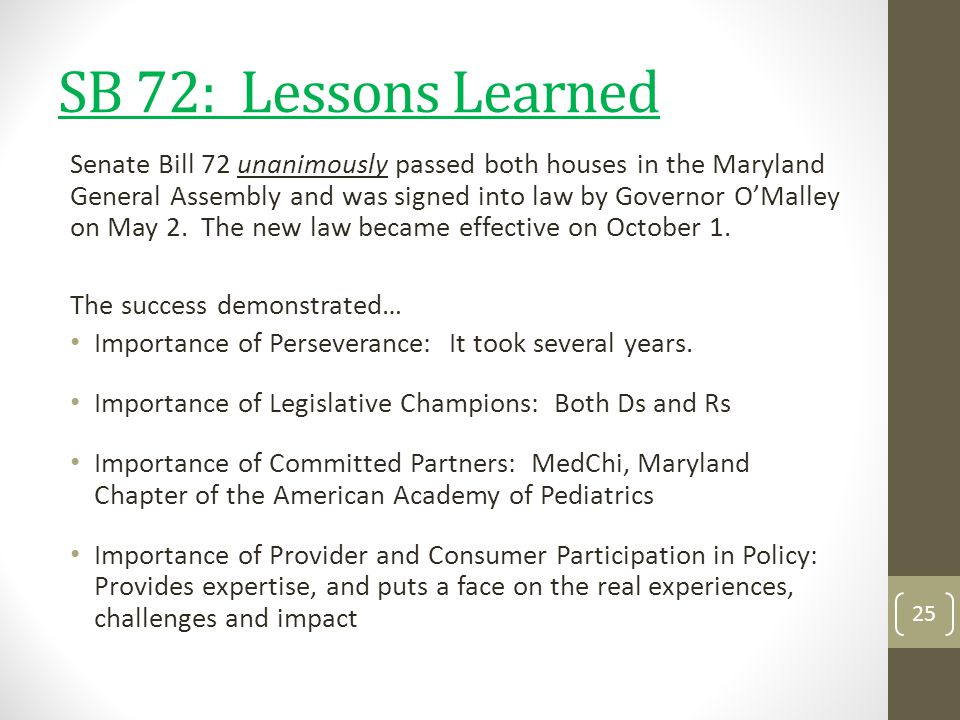 SB 72: Lessons Learned