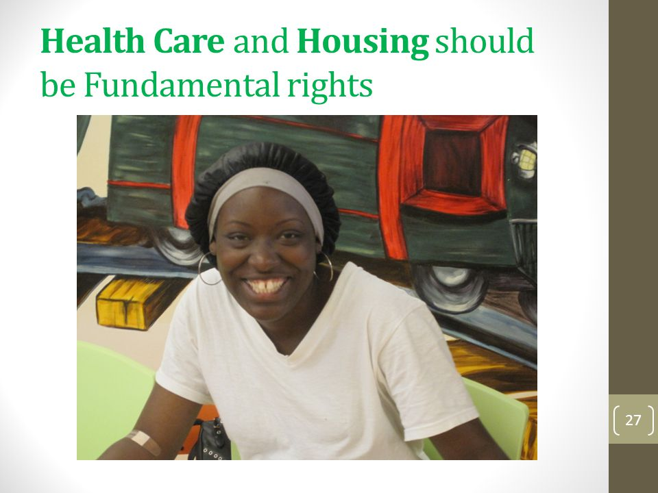 Health Care and Housing should be Fundamental rights