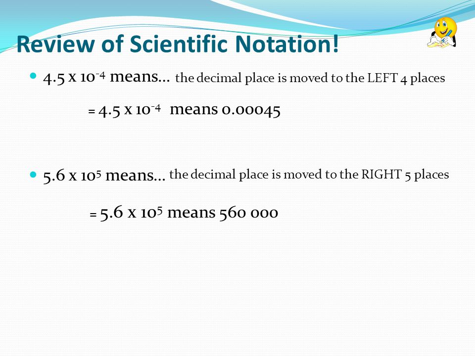 Review of Scientific Notation!