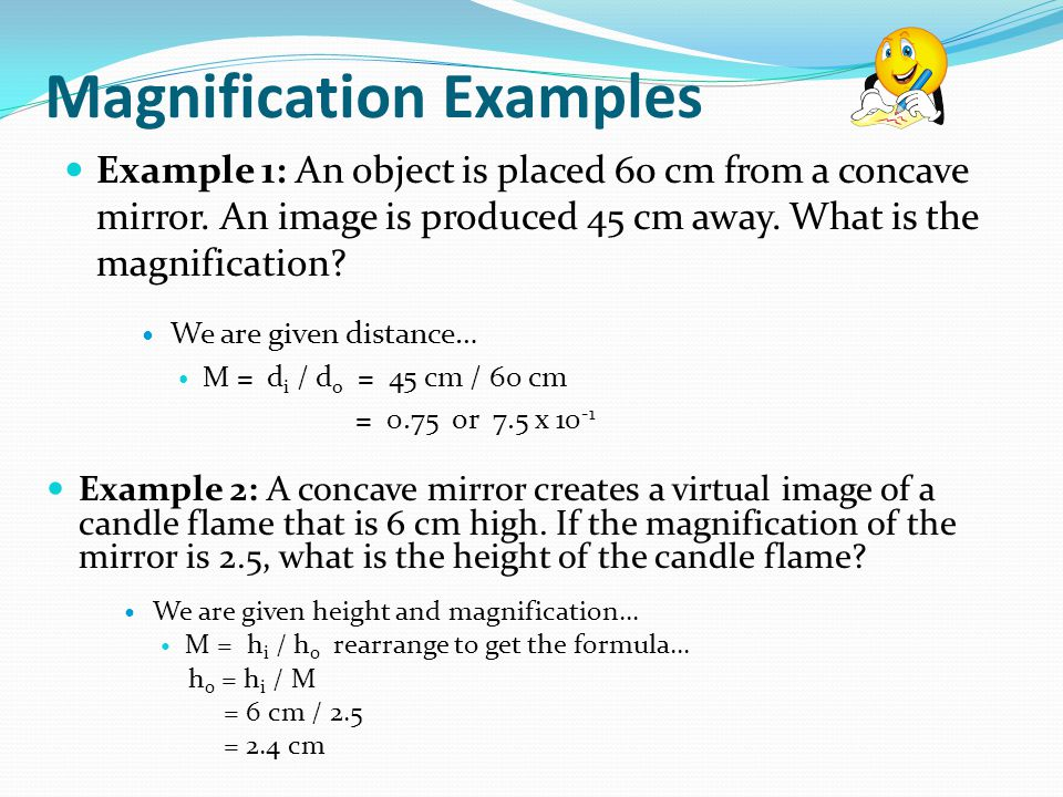 Magnification Examples