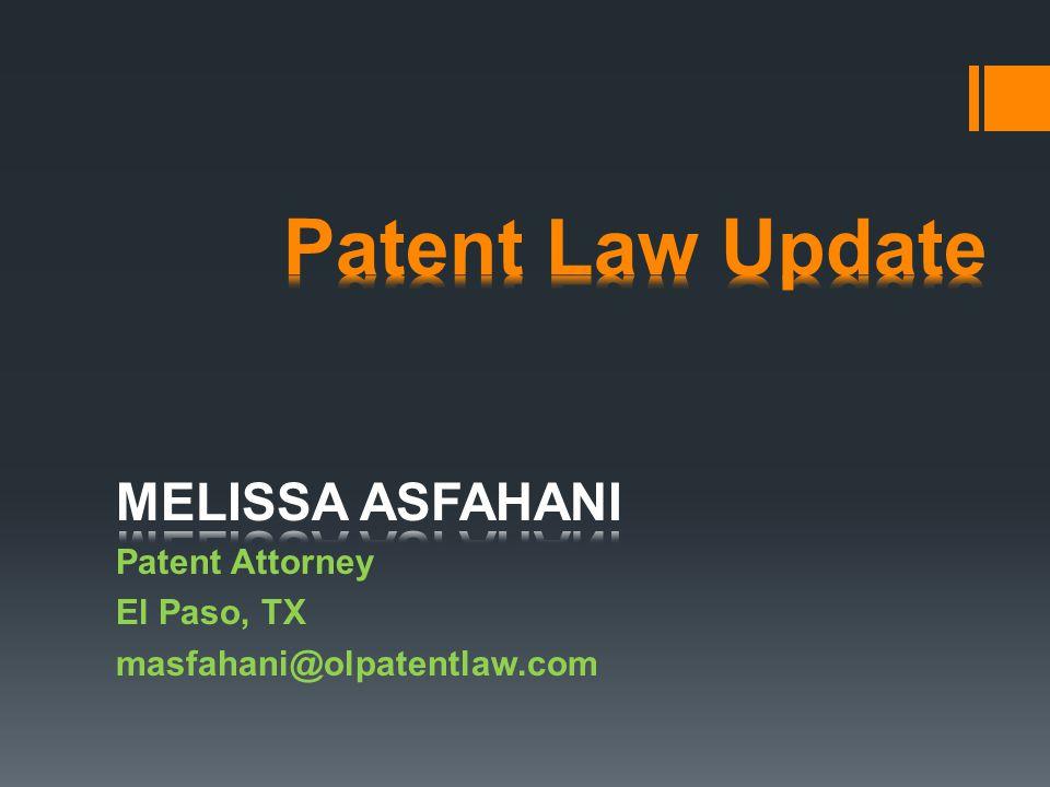 MELISSA ASFAHANI Patent Attorney El Paso, TX masfahani@olpatentlaw.com