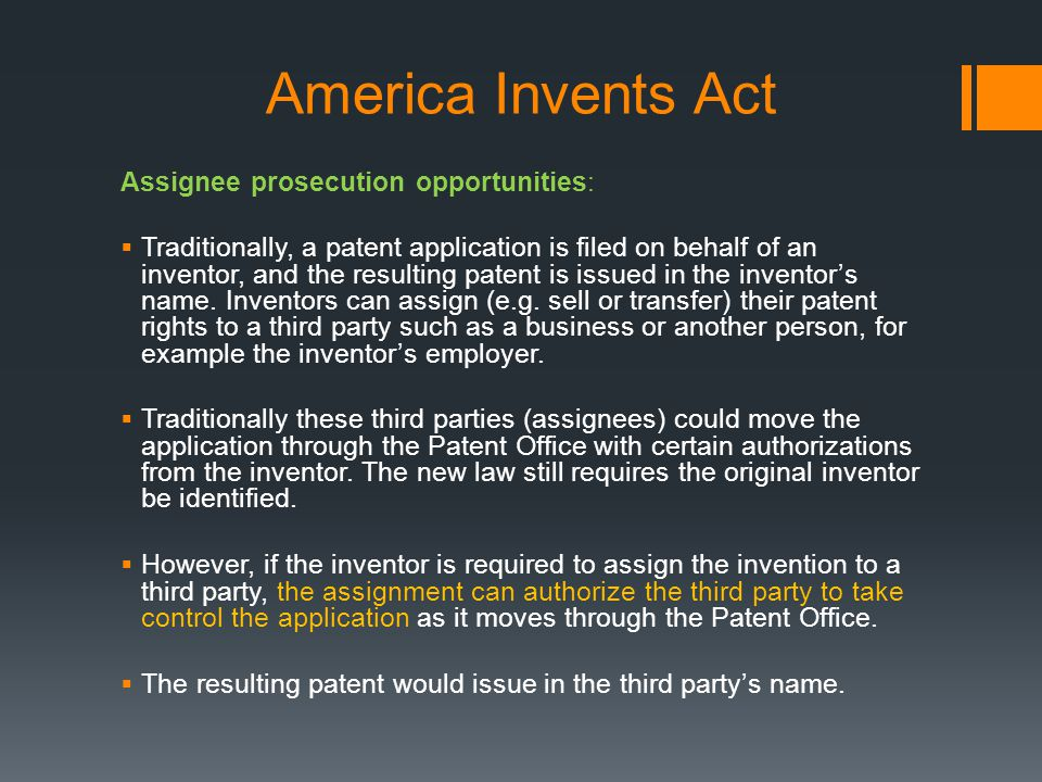 America Invents Act Assignee prosecution opportunities:
