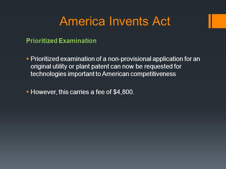 America Invents Act Prioritized Examination