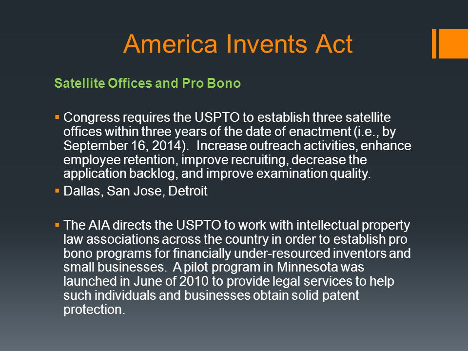America Invents Act Satellite Offices and Pro Bono