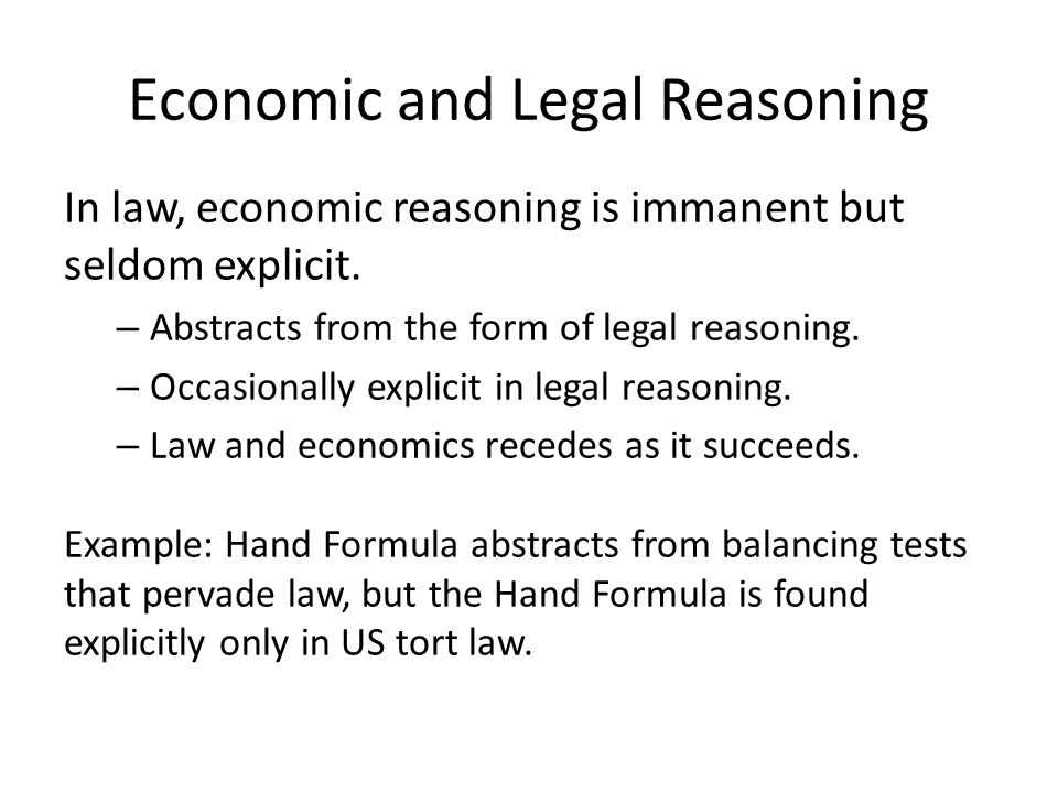 Economic and Legal Reasoning