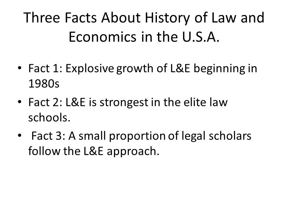 Three Facts About History of Law and Economics in the U.S.A.