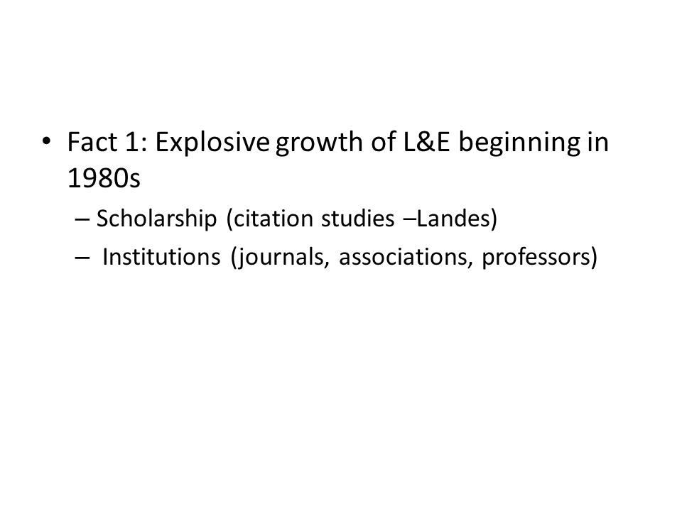 Fact 1: Explosive growth of L&E beginning in 1980s