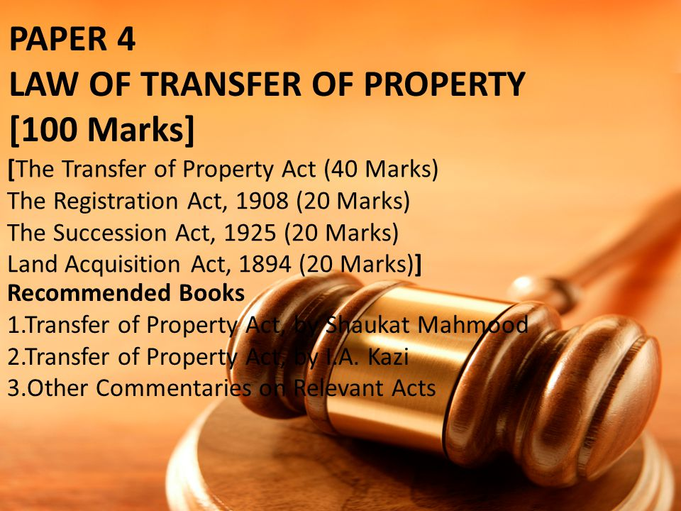 LAW OF TRANSFER OF PROPERTY [100 Marks]