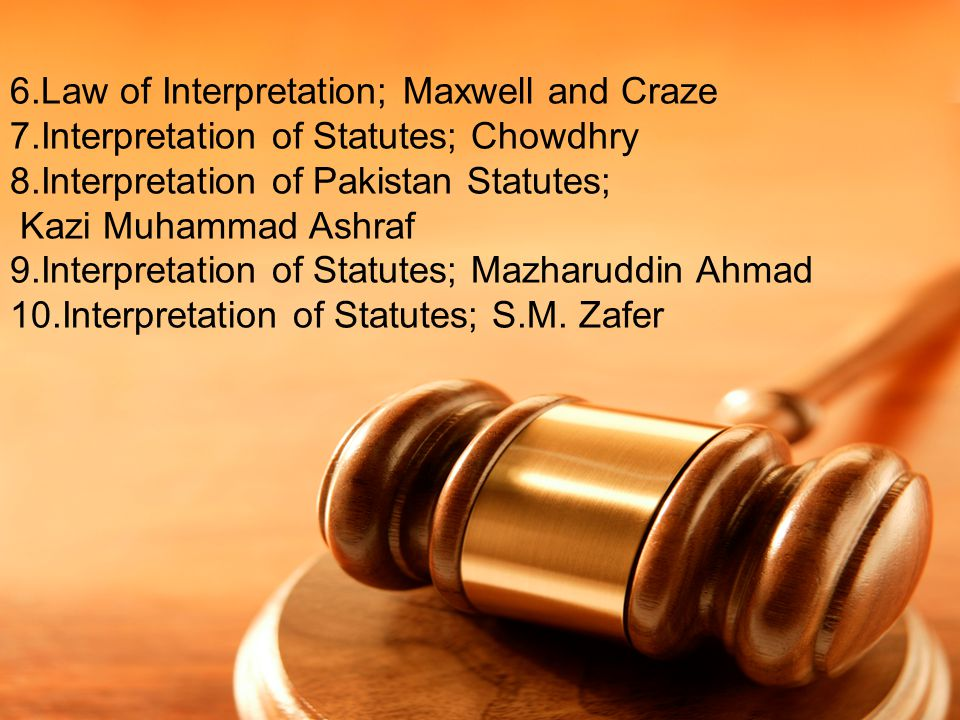 6.Law of Interpretation; Maxwell and Craze