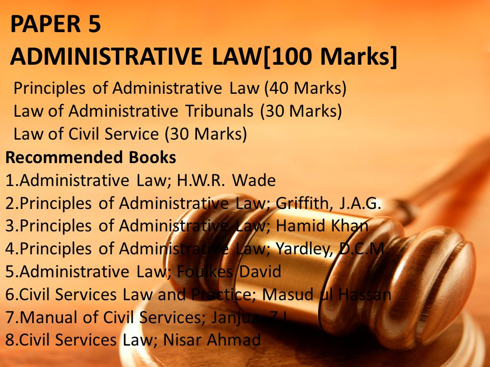 ADMINISTRATIVE LAW[100 Marks]