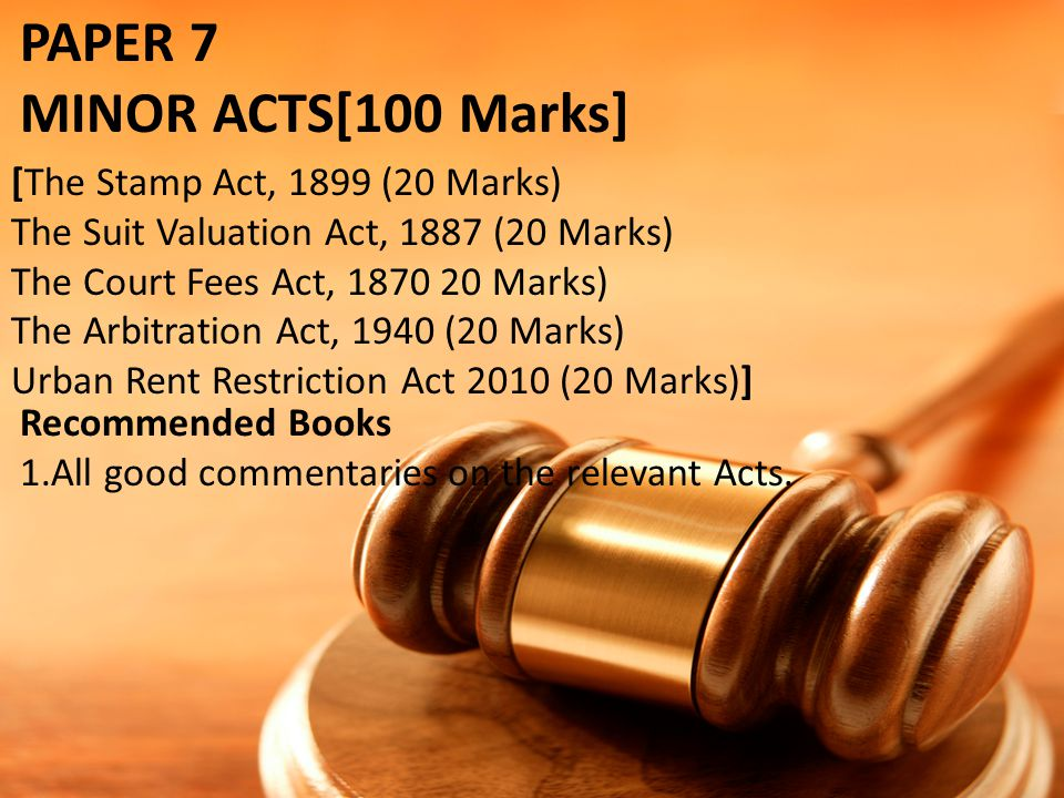 PAPER 7 MINOR ACTS[100 Marks] [The Stamp Act, 1899 (20 Marks)