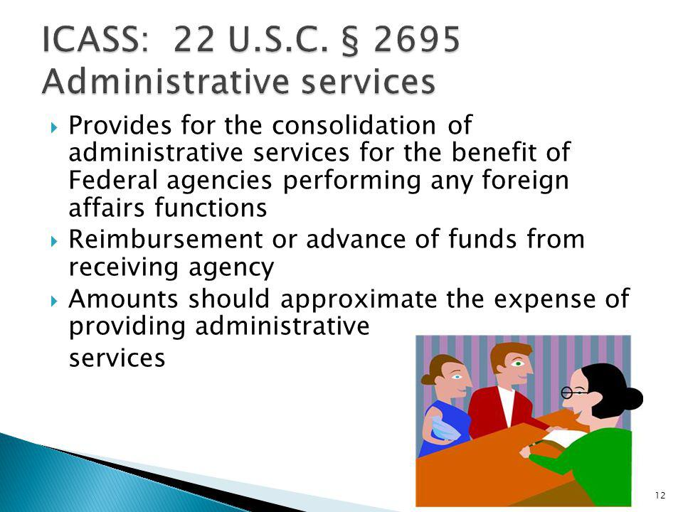 ICASS: 22 U.S.C. § 2695 Administrative services
