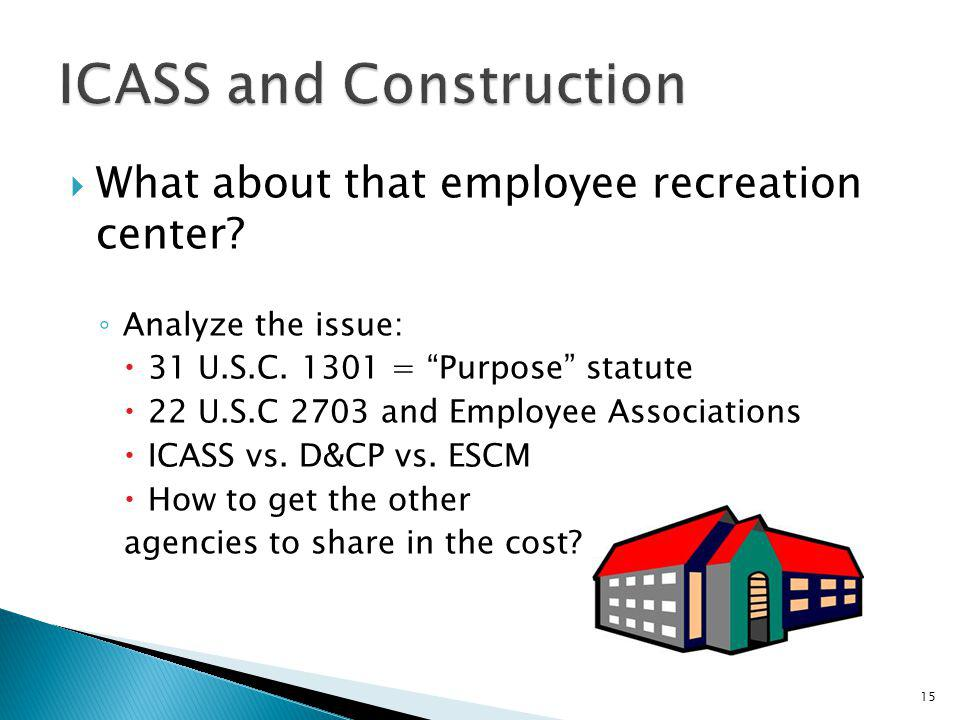ICASS and Construction